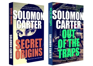Secret Origins and Out of the Traps by Solomon Carter